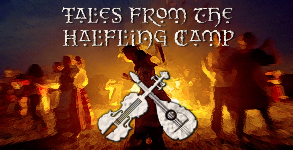 Tales From The Halfling Camp